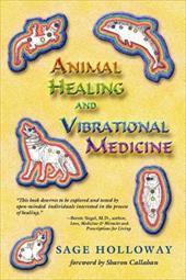 Animal Healing and Vibrational Medicine 7111873