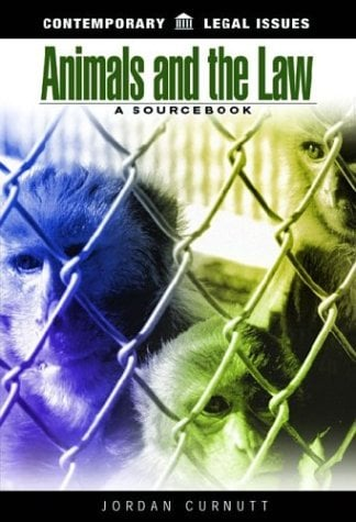 Animals and the Law: A Sourcebook 9781576071472