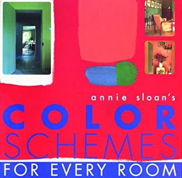 Annie Sloan's Color Schemes: For Every Room 9781571457615