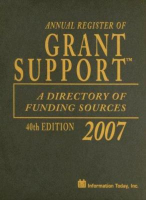 Annual Register of Grant Support: A Directory of Funding Sources 9781573872515
