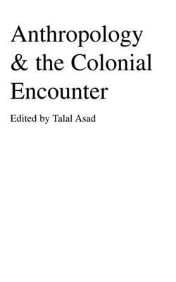 Anthropology & Colonial Encounter 9781573925891