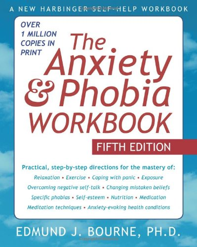 The Anxiety & Phobia Workbook 9781572248915