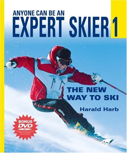 Anyone Can Be an Expert Skier 1 W/DVD: The New Way to Ski 9781578261772