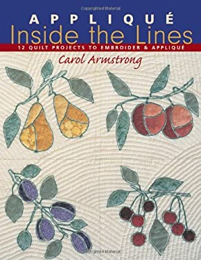 Applique Inside the Lines - Print on Demand Edition 9781571201898