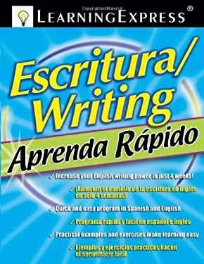 Aprenda Rapido: Escritura/Writing 9781576856581