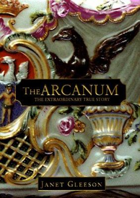 Arcanum: The Extraordinary True Story 9781570426551