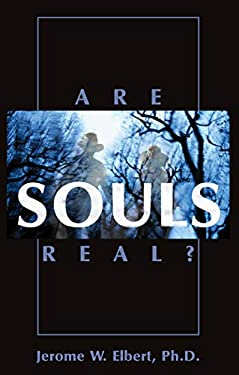 Are Souls Real? 9781573927918