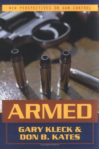 Armed: New Perspectives on Gun Control 9781573928830