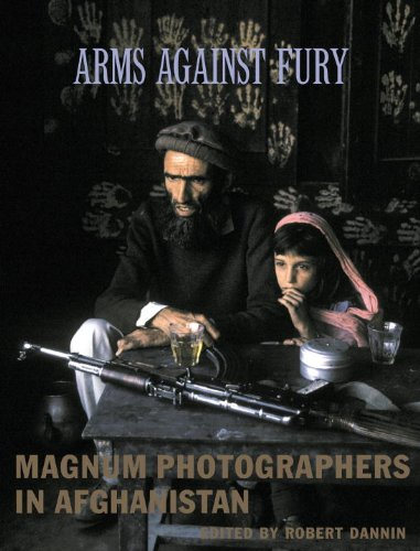 Arms Against Fury: Magnum Photographers in Afghanistan 9781576871515
