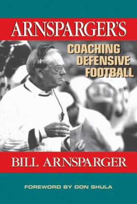 Arnsparger's Coaching Defensive Football 9781574441628