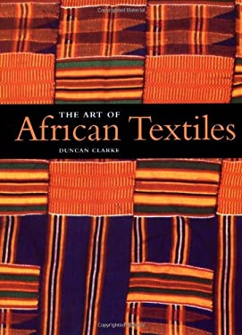 Art of African Textile 9781571451323