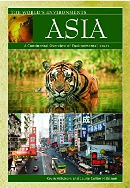 Asia: A Continental Overview of Environmental Issues