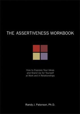 Assertiveness Workbook 9781572242098