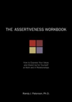 Assertiveness Workbook 9781572242098