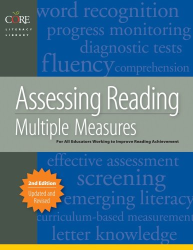 Assessing Reading: Multiple Measures for Kindergarten Through Twelfth Grade - 2nd Edition