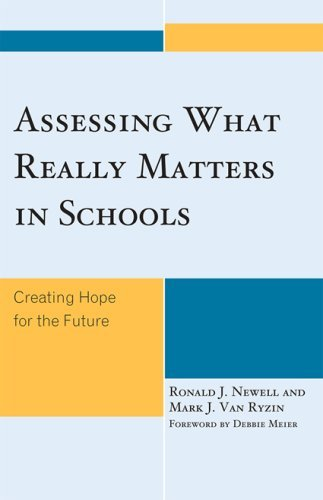 Assessing What Really Matters in Schools: Creating Hope for the Future 9781578869695