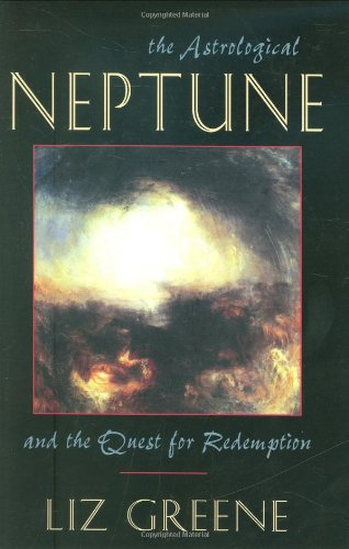 Astrological Neptune and the Quest for Redemption 9781578631971