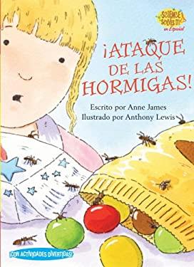 Ataque de las Hormigas! = Ant Attack! 9781575652788