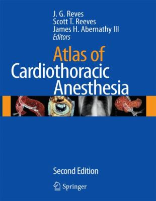 Atlas of Cardiothoracic Anesthesia 9781573402781
