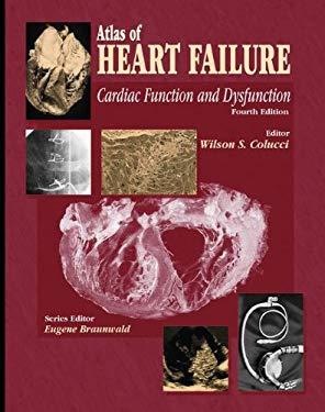 Atlas of Heart Failure: Cardiac Function and Dysfunction 9781573402132