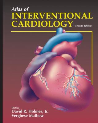 Atlas of Interventional Cardiology 9781573401807