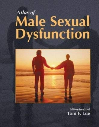 Atlas of Male Sexual Dysfunction 9781573402071