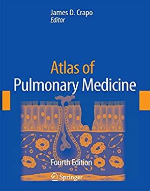 Atlas of Pulmonary Medicine 9781573402934