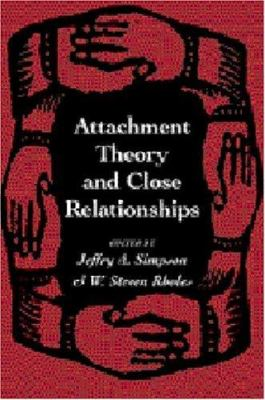 Attachment Theory and Close Relationships 9781572301023