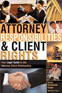 Attorney Responsibilities & Client Rights 9781572483477