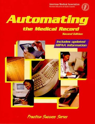 Automating the Medical Record: 9781579475451