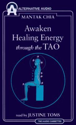 Awaken Healing Energy Through the Tao: The Taoist Secret of Circulating Internal Power 9781574531046