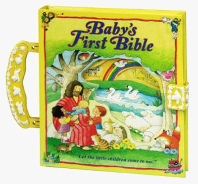Baby's First Bible [With Plastic Handle and Clasp] 9781575840338