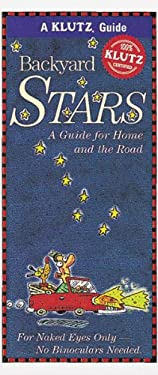 Backyard Stars: A Guide for Home and the Road 9781570541728