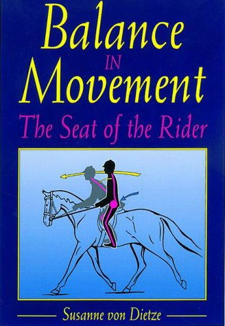 Balance in Movement: The Seat of the Rider 9781570761553