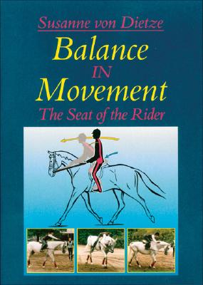 Balance in Movement: The Seat of the Rider 9781570762581