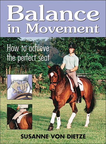 Balance in Movement: How to Achieve the Perfect Seat 9781570763304