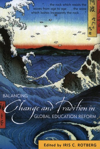 Balancing Change and Tradition in Global Education Reform 9781578861460