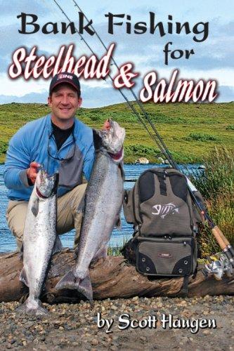 Bank Fishing for Steelhead & Salmon 9781571884565