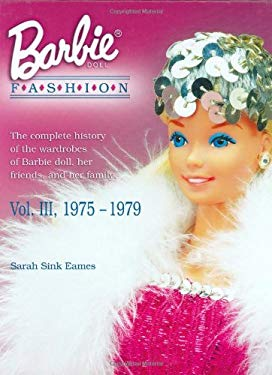 Barbie Doll Fashion 1975-1979 9781574323450