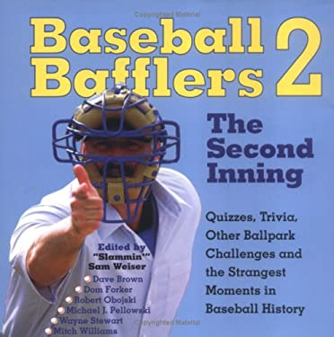 Baseball Bafflers 2: The Second Inning 9781579122348