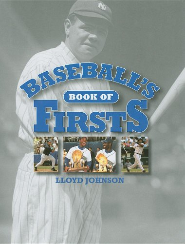 Baseball's Book of Firsts 9781572150126