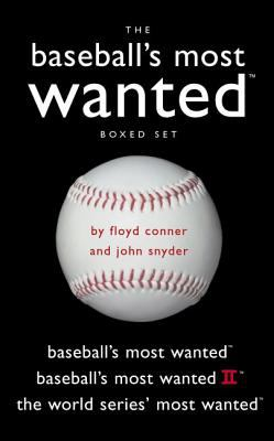 Baseball's Most Wanted Boxed Set: Baseball's Most Wanted , Baseball's Most Wanted II, and the World Series' Most Wanted 9781574889147