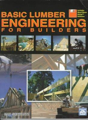 Basic Lumber Engineering for Builders [With Northbridge Software's Wood Beam Sizing] 9781572180420