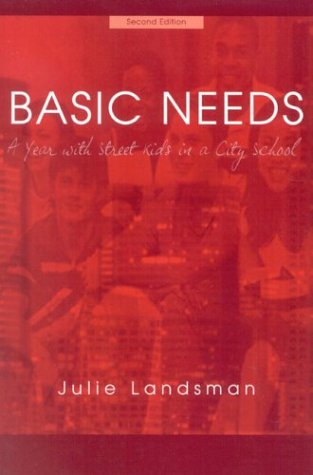 Basic Needs: A Year with Street Kids in a City School 9781578860364