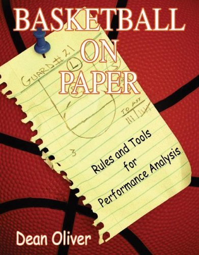 Basketball on Paper: Rules and Tools for Performance Analysis 9781574886887