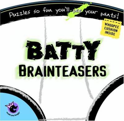 Made You Laugh: Batty Brainteasers 9781575289502