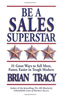 Be a Sales Superstar (CL) 9781576751756