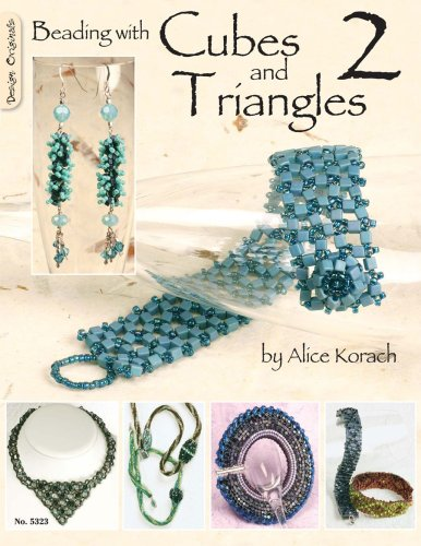 Beading with Cubes and Triangles 2 9781574216332