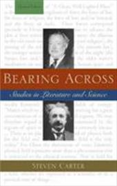 Bearing Across: Studies in Literature and Science