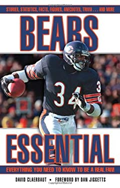 Bears Essential: Everything You Need to Know to Be a Real Fan! 9781572438439